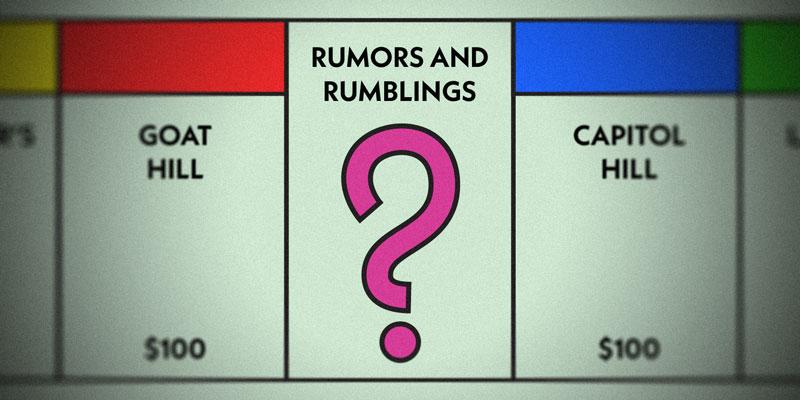 5a8f236eafb54e Rumors and Rumblings